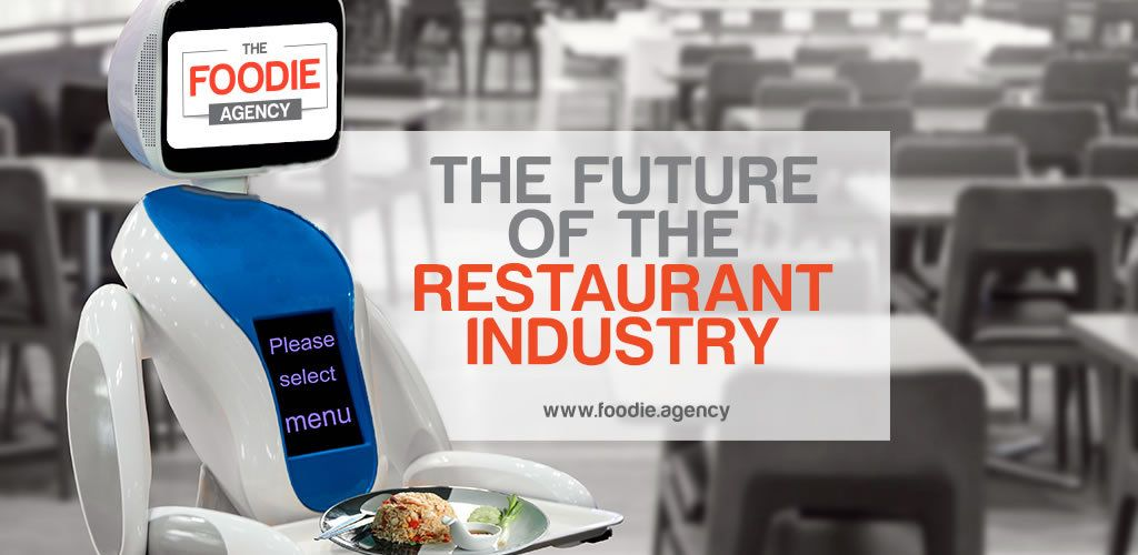 The future of the restaurant industry